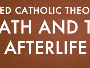 EDUQAS Catholic Christianity Route B Life and Death
