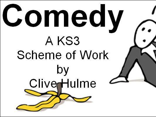 Comedy - A Scheme of Work