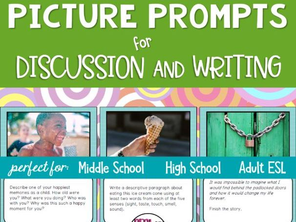 Picture Prompts for Discussion and Writing