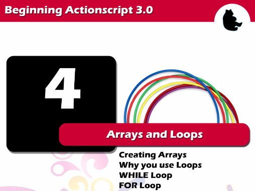 Beginning Flash / Actionscript - Arrays and Loops
