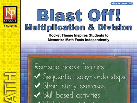 Blast Off! Multiplication & Division