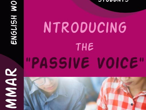 "Introducing the ""Passive Voice"" (1)"
