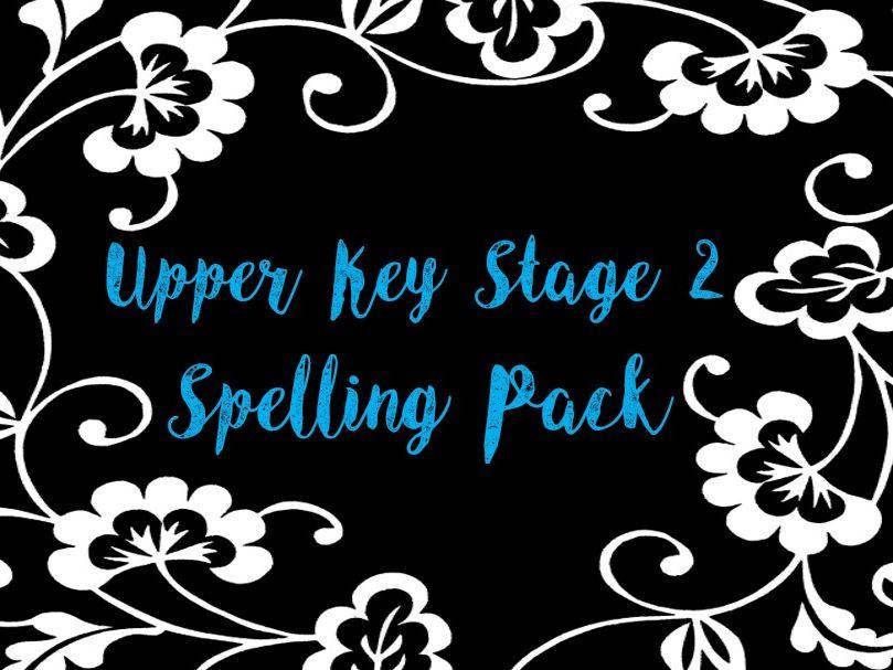 Upper Key Stage 2 Spelling Pack