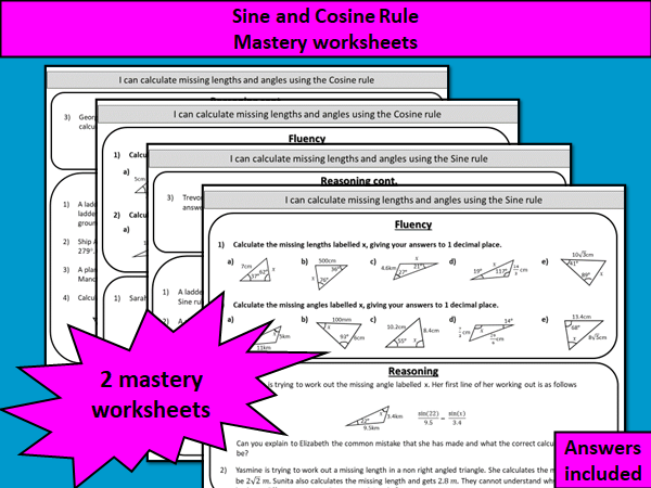 Sine and Cosine rule - mastery worksheets