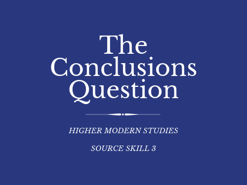 Higher Modern Studies Conclusions Question