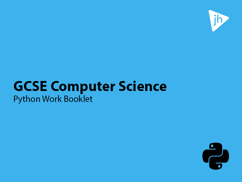 GCSE Computing Python Work Booklet, Exercises and Challenges
