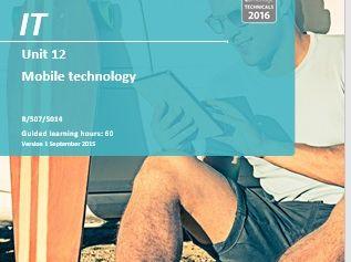Unit 12 Mobile Technology (R/507/5014)  - OCR Cambridge Technicals Level 3 IT