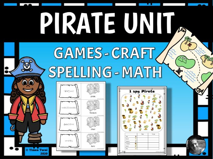 Pirate Unit -- Literacy, Numeracy , Craft