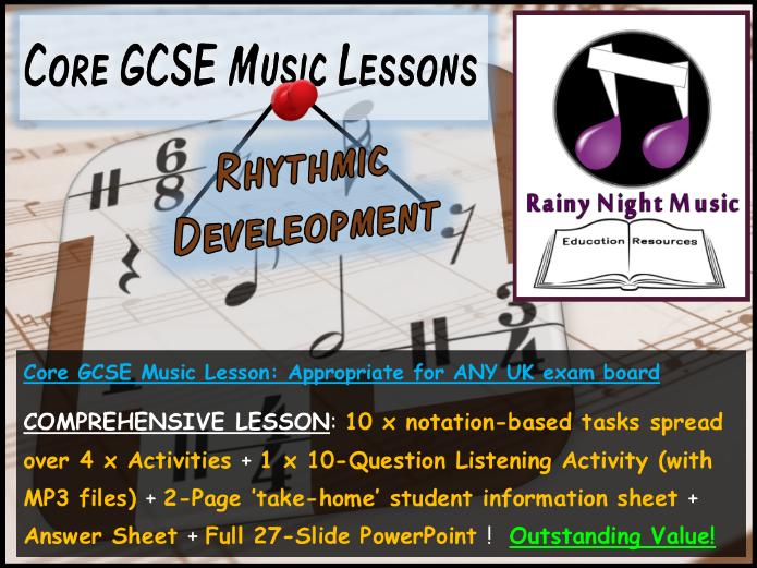 Core GCSE Music Lesson - RHYTHM: Rhythmic Development - Suitable for ANY UK GCSE Music Exam Board