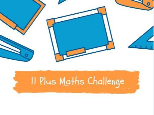 11 Plus Maths Challenge