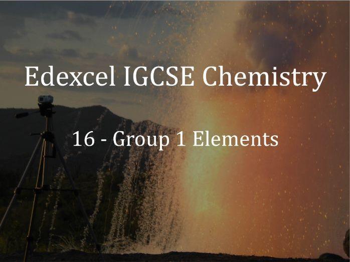 Edexcel IGCSE Chemistry Lecture 16 - Group 1 Elements