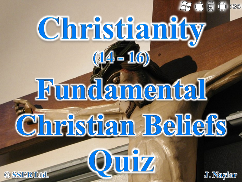 Christianity - Fundamental Christian Beliefs - Quiz (10 Questions)