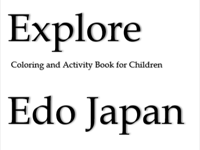 Explore Edo Japan: Coloring and Activity Book for Children