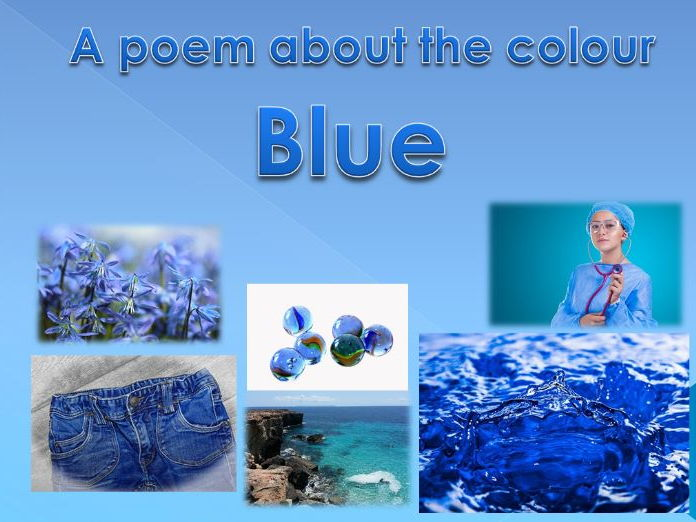 Powerpoint Poem about the colour BLUE. EYFS/KS1