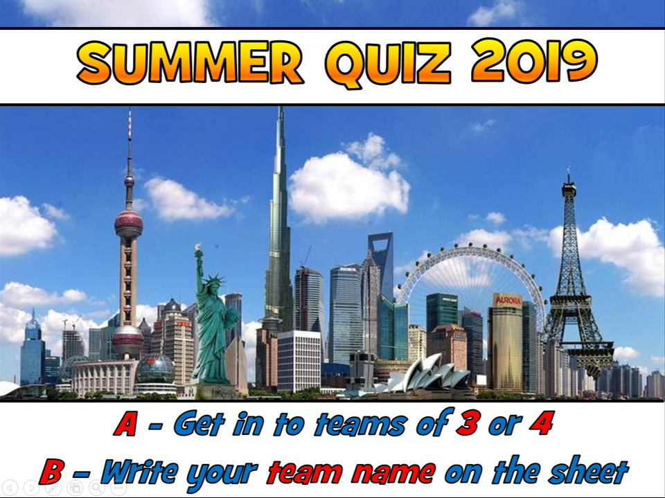 END OF YEAR QUIZ 2019 - Summer Quiz