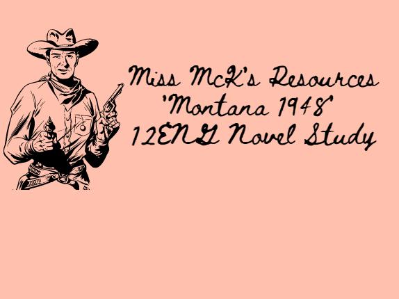 12ENG 'Montana 1948' Novel Study