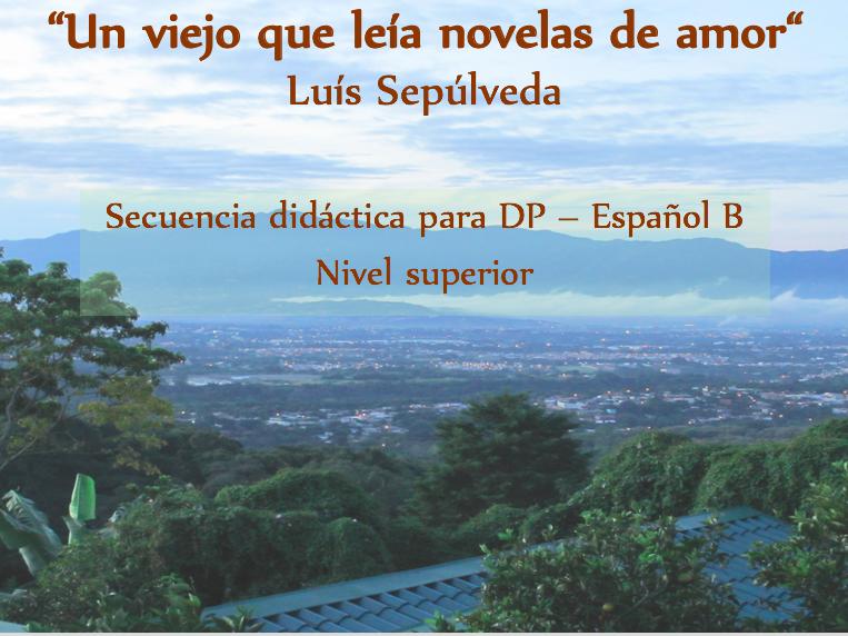 Secuencia didáctica sobre un trabajo literario - DP - Español B - Nivel Superior