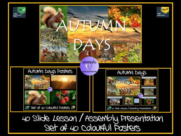 Autumn PowerPoint Lesson / Assembly Presentation and a Set of 40 Colourful Autumn Posters