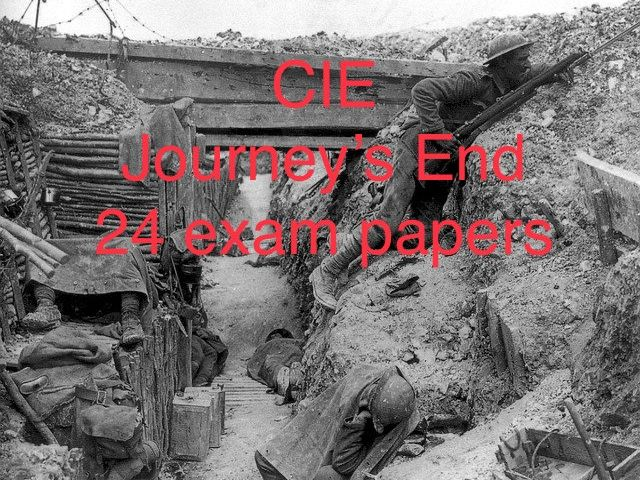 CIE Journey's End 24 exam papers with extract references
