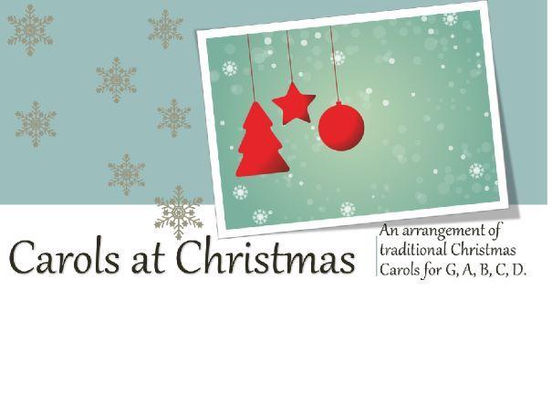 An original arrangement of Christmas Carols