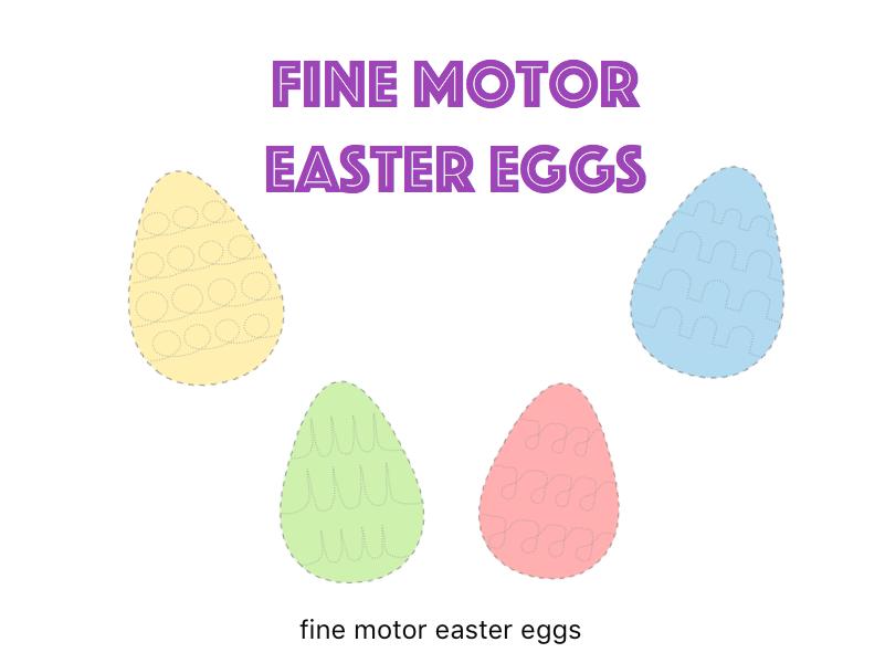 Fine Motor Easter Eggs
