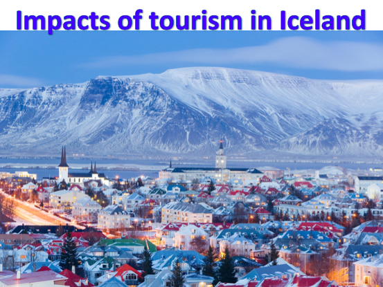 KS3 Tourism - Impacts of tourism in Iceland