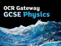P4: Waves and Radioactivity OCR GATEWAY GCSE PHYSICS FOR DOUBLE SCIENCE (9-1)