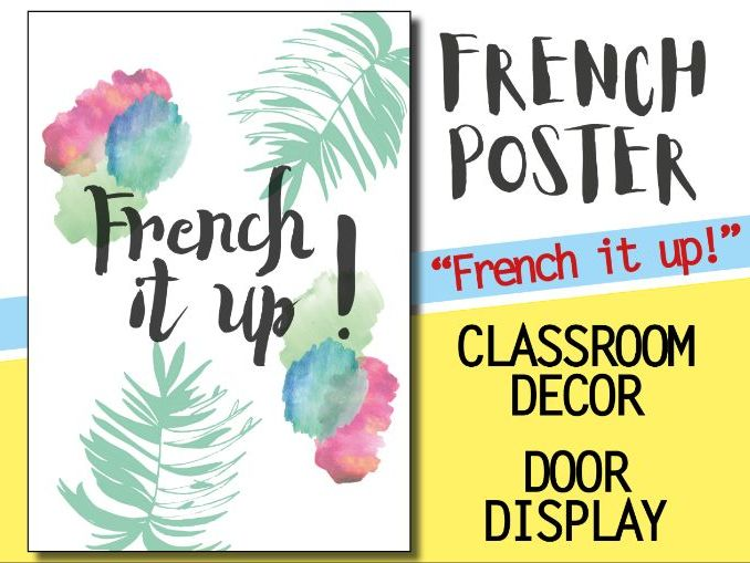 French classroom decor - 1 poster - FRENCH IT UP Welcome door display