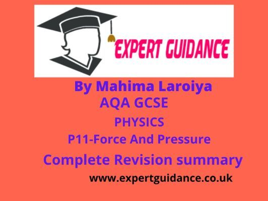 New (9-1) AQA GCSE Physics P11-Force And Pressure complete Revision Summary