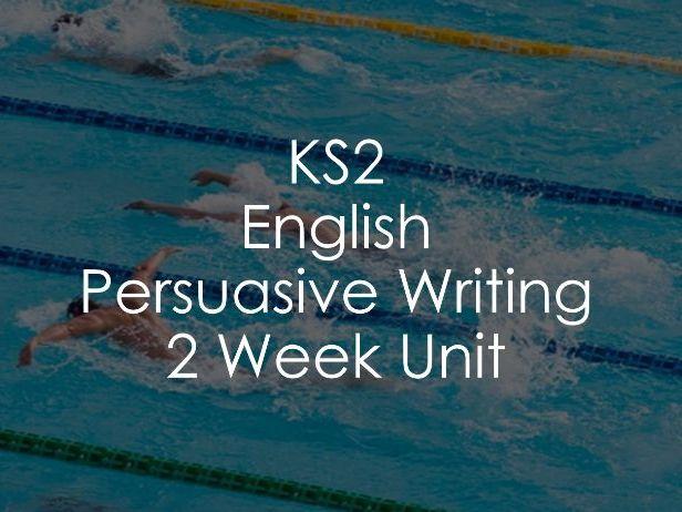 KS2 English - Persuasive Writing