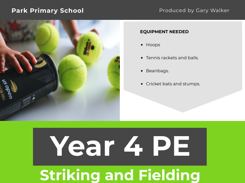 Striking and Fielding Unit - YEAR 4 PE