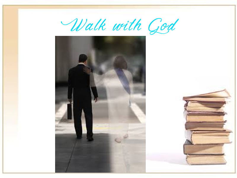 Walk with God Worship