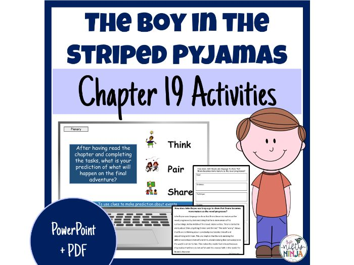The Boy in the Striped Pyjamas     Chapter 19 Activities