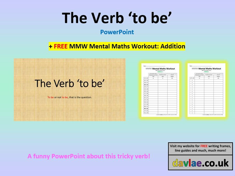 The Verb 'To Be' PowerPoint (+ FREE MENTAL MATHS WORKOUT: ADDITION)