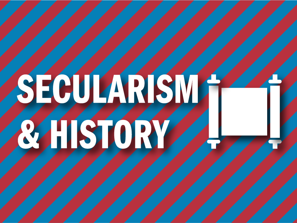 Exploring Secularism: History Factsheet (Theme 6)