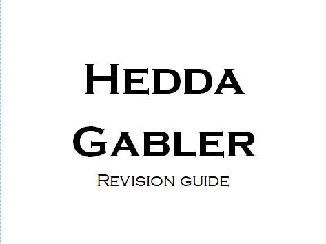 Hedda Gabler A Level Revision Workbook