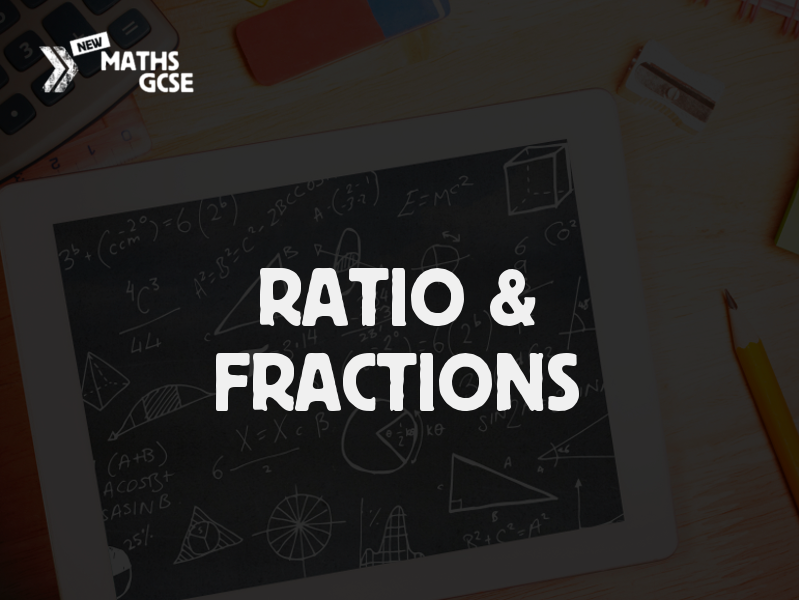 Ratio & Fractions - Complete Lesson