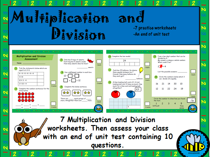 Multiplication / Division Worksheets and Test