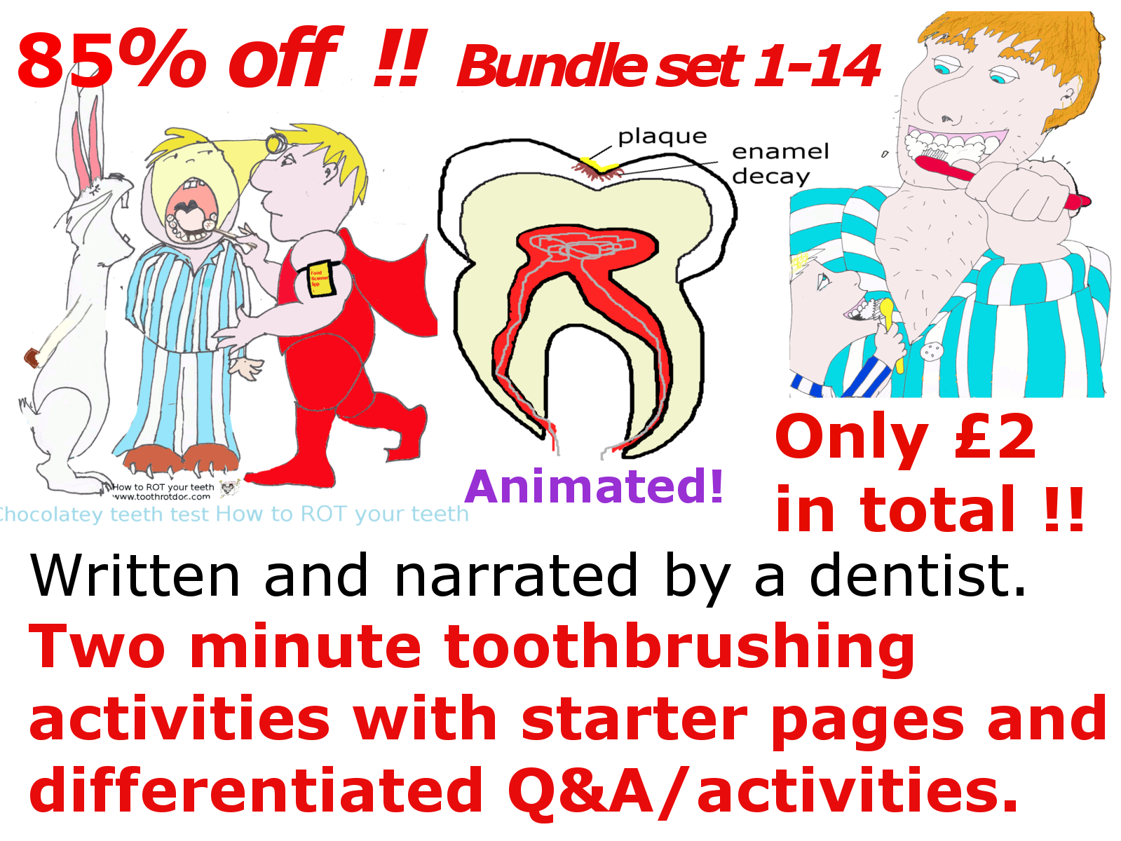 How to rot your teeth! Complete set of 14 two minute toothbrushing educational animated activity