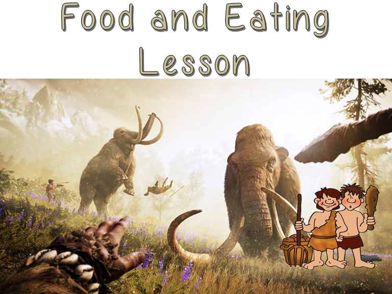 Stone Age, Bronze Age and Iron Age eating and food lesson, Pre-history, Scavengers & Settlers