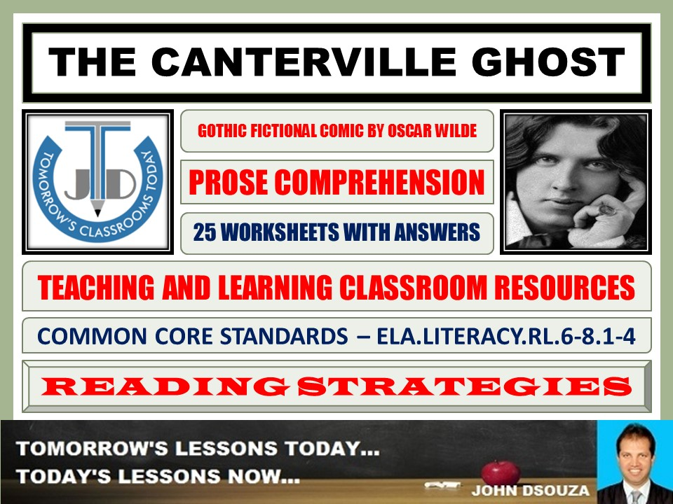 THE CANTERVILLE GHOST BY OSCAR WILDE - STORY COMPREHENSION - TASKS AND EXERCISES