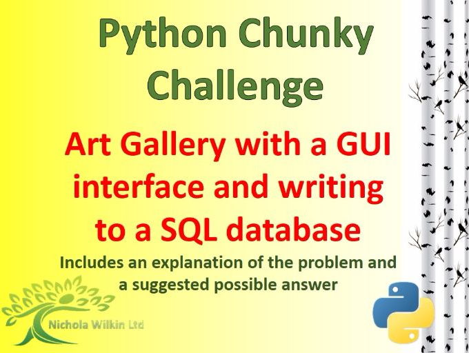 Python Art Gallery Chunky Challenge using a GUI interface and SQLite3