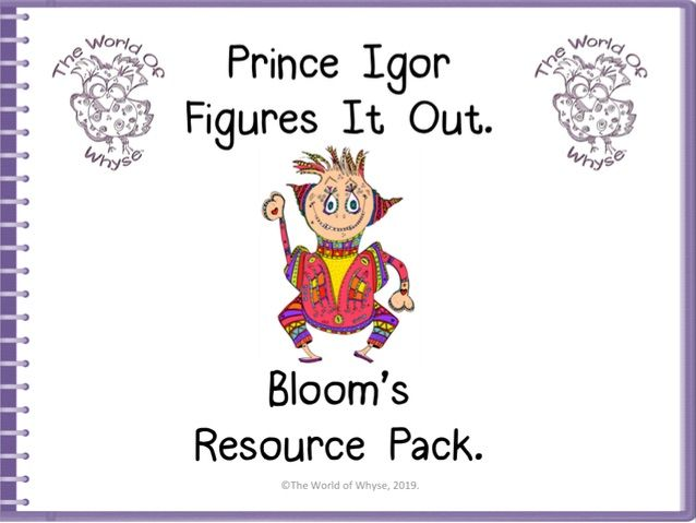 Book 2 – Prince Igor Figures It Out – Bloom's Resource Pack by The World Of Whyse.