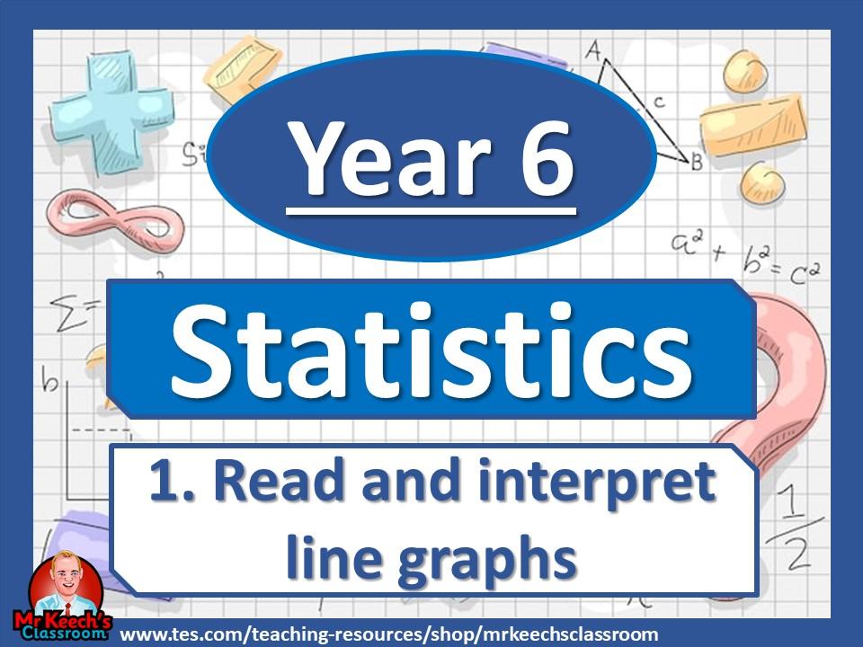 Year 6 - Statistics - Read and interpret line graphs - White Rose Maths