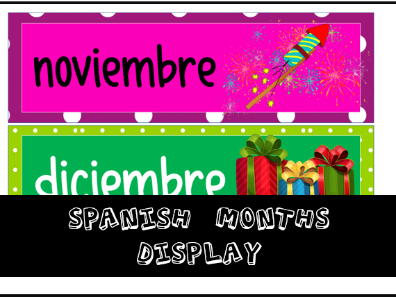 Spanish Months Display