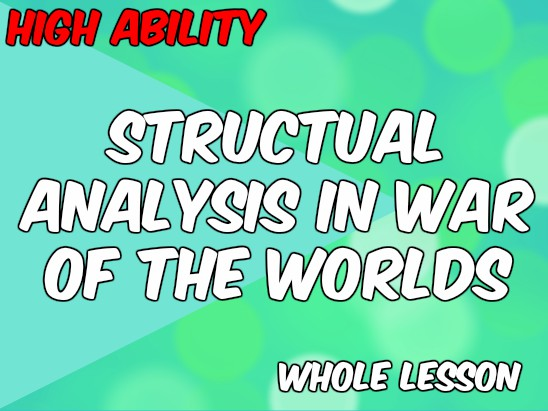 War of the Worlds and Structural Analysis: Juxtaposition, Foreshadowing, Narrative Perspective