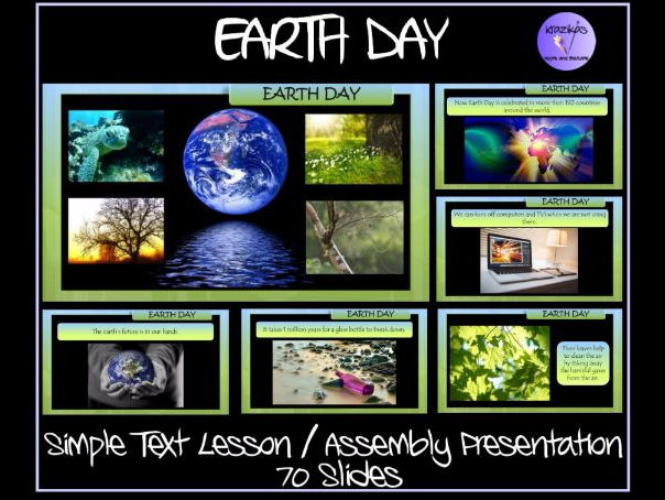 Simple Text Earth Day Lesson / Assembly Presentation - 70 Slides