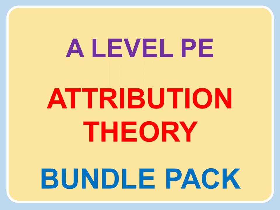 A Level PE (2016): Attribution Theory Bundle