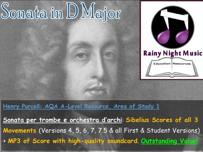 H PURCELL SONATA in D MVT 1 2 and 3 Sibelius Scores Pack AQA A Level Music Area of Study 1 New Spec