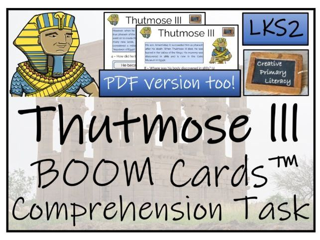 Thutmose III - LKS2 BOOM Cards™ Comprehension Activity